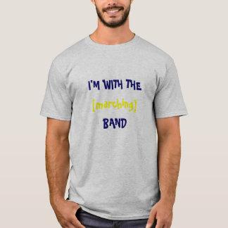 私は[行進の]バンドとあります Tシャツ
