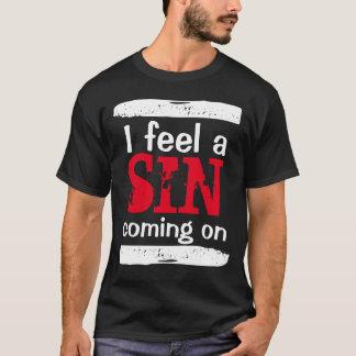 """""""私は"""" Tシャツで来る罪を感じます Tシャツ"""