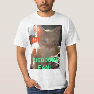 私はaのセオドアファンです! tシャツ