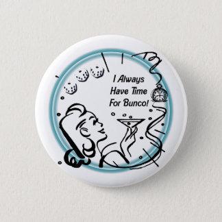 私はArtinspiredによってBuncoのための時間が常にあります 5.7cm 丸型バッジ