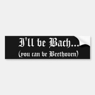 私はBachの…バンパーステッカーです バンパーステッカー