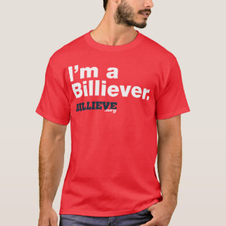 """""""私はBilliever""""の赤いTシャツです Tシャツ"""