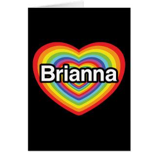 私はBriannaを愛します: 虹のハート カード