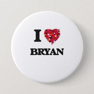 私はBryanを愛します 7.6cm 丸型バッジ