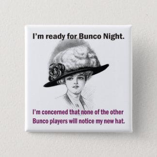 私はBunco夜の間準備ができています 缶バッジ