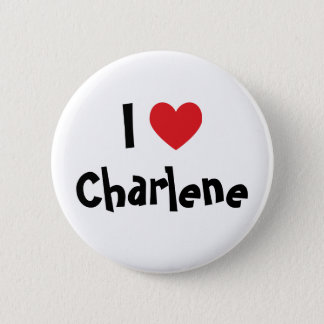 私はCharleneを愛します 5.7cm 丸型バッジ