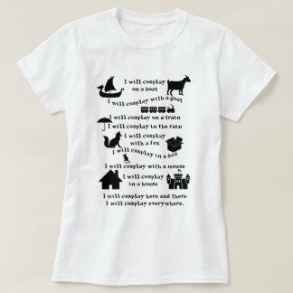 私はCosplayのTシャツ Tシャツ