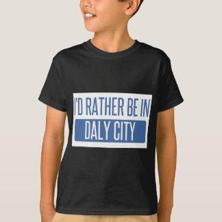 私はDaly Cityにむしろいます Tシャツ