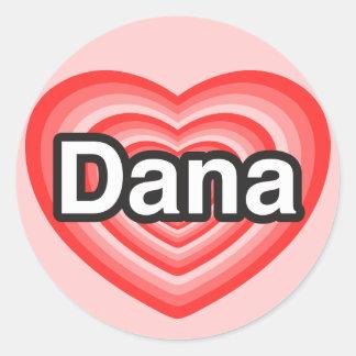 私はDanaを愛します。 私はDana愛します。 ハート 丸型シール
