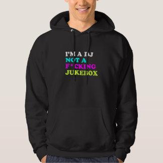 私はDJないジュークボックスのフード付きスウェットシャツ| Ibizaの家音楽です パーカ