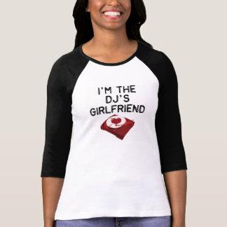 私はDJのガールフレンドのTシャツです Tシャツ