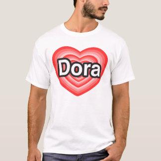 私はDoraを愛します。 私はDora愛します。 ハート Tシャツ