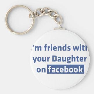 私はfacebookのあなたの娘を持つ友人です キーホルダー