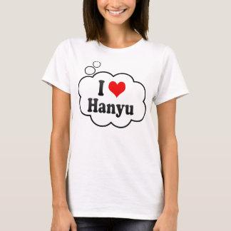 私はHanyu、日本を愛します Tシャツ