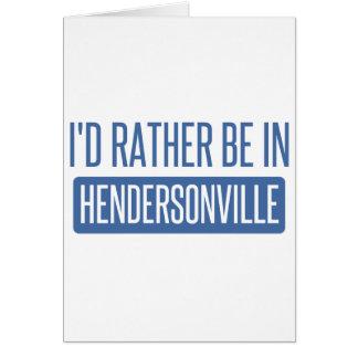 私はHendersonvilleにむしろいます カード