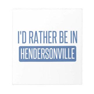 私はHendersonvilleにむしろいます ノートパッド