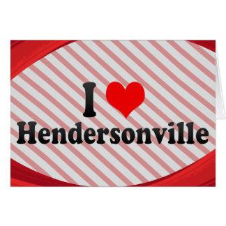 私はHendersonville、米国を愛します カード