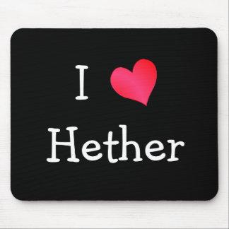 私はHetherを愛します マウスパッド