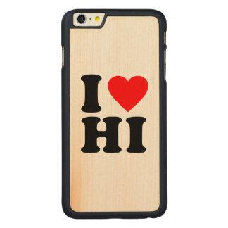 私はHIを愛します CarvedメープルiPhone 6 PLUS スリムケース