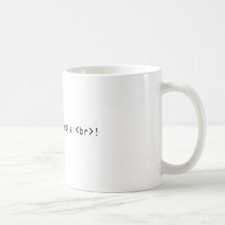 私はHTMLの壊れ目を必要とします! コーヒーマグカップ