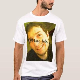 私はJeb.を憎みます Tシャツ