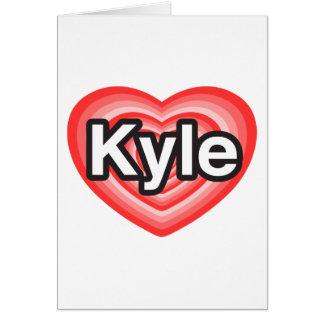 私はKyleを愛します。 私はKyle愛します。 ハート カード