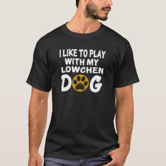 私はLowchen私の犬と遊ぶのを好みます Tシャツ
