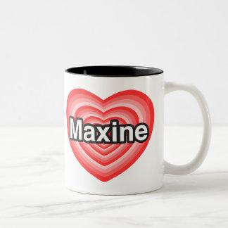 私はMaxineを愛します。 私はMaxine愛します。 ハート ツートーンマグカップ