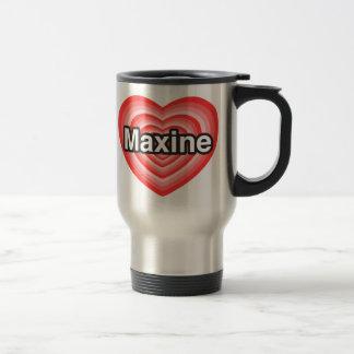 私はMaxineを愛します。 私はMaxine愛します。 ハート トラベルマグ