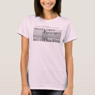 私はMayflowerの乗客の遠い親類です Tシャツ