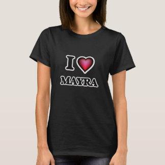 私はMayraを愛します Tシャツ