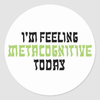 私はMetacognitiveを今日感じています ラウンドシール
