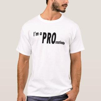 私はPROcrastinatorです Tシャツ