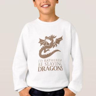私はRatherethドラゴンを殺害していました スウェットシャツ