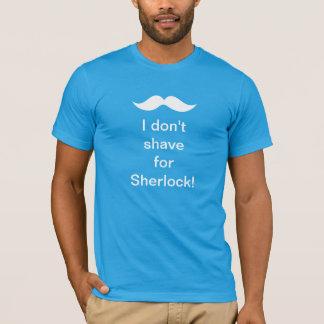私はSherlockのために剃りません! Tシャツ