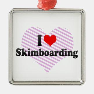 私はSkimboardingを愛します メタルオーナメント