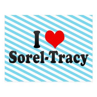 私はSorel-Tracy、カナダを愛します ポストカード