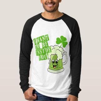 私はSt pattys dayのあなたの中にありたいと思います Tシャツ