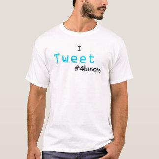 私はTシャツ#4bmoreのさえずります Tシャツ