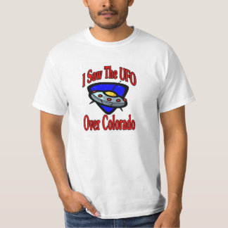 私はUFO、コロラド州を見ました Tシャツ