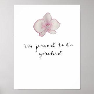 私はYorchidで誇りを持ったです ポスター