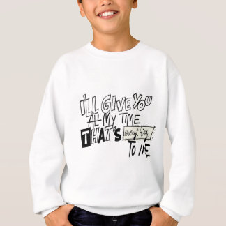 私へのあらゆる事 スウェットシャツ