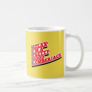 私をありますかわいらしくよい樵がリラックスして下さい コーヒーマグカップ