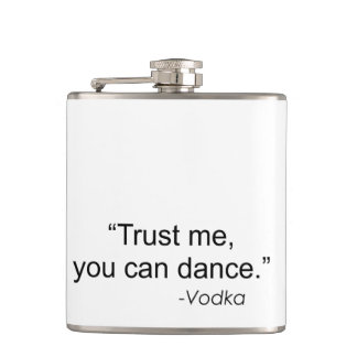 私をの-ウォッカのフラスコを踊ることができます信頼して下さい フラスク