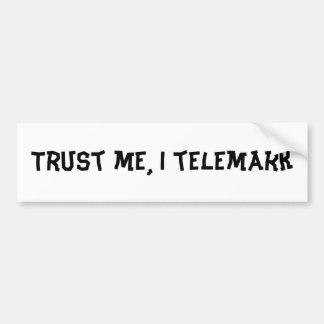 私をのIのtelemark信頼して下さい バンパーステッカー