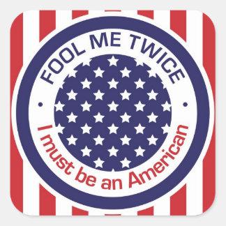 私を二度だまして下さい-私はアメリカ人でなければなりません スクエアシール