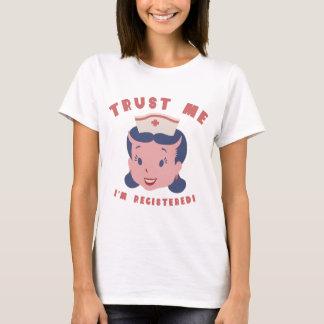 私を信頼して下さい-私は登録されています Tシャツ