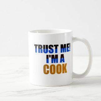 私を信頼して下さい! 私は調理師です コーヒーマグカップ