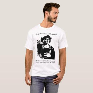 私を判断すれば判断されます! Tシャツ