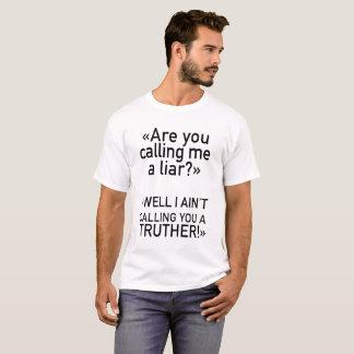 私を嘘つきと電話していますか。 ワイシャツ Tシャツ